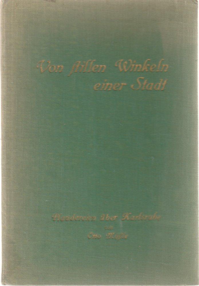 Müssle Otto Von stillen Winkeln einer Stadt 1930
