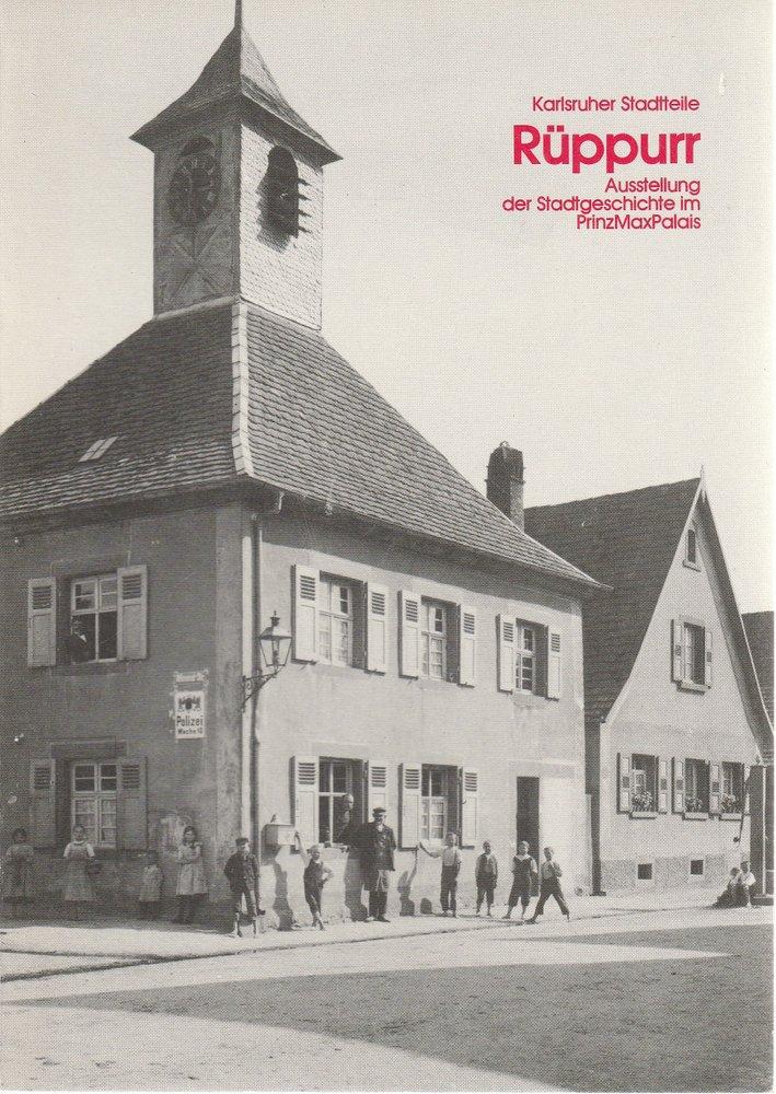 Stadt Karlsruhe, Peter Pretsch Karlsruher Stadtteile RÜPPURR 1985