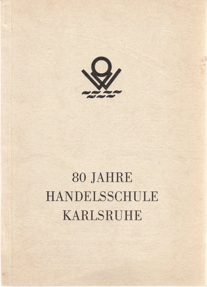 80 Jahre Handelsschule Karlsruhe 1952