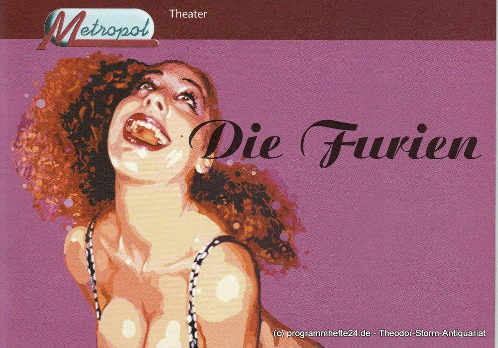Programmheft Die Furien Metropol-Theater München 2006