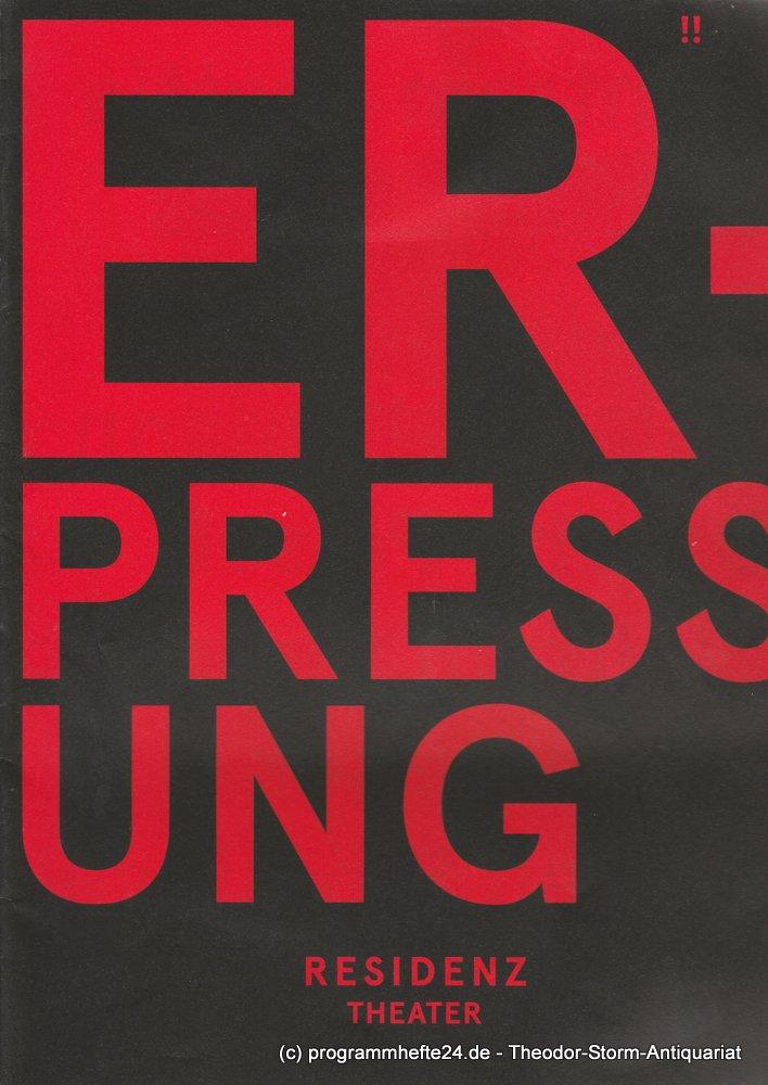 Programmheft Uraufführung ERPRESSUNG von Pippo Delbono 2012