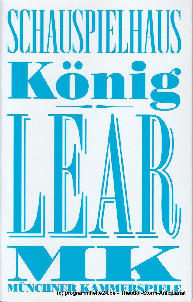 Programmheft König Lear von William Shakespeare Münchner Kammerspiele 2013