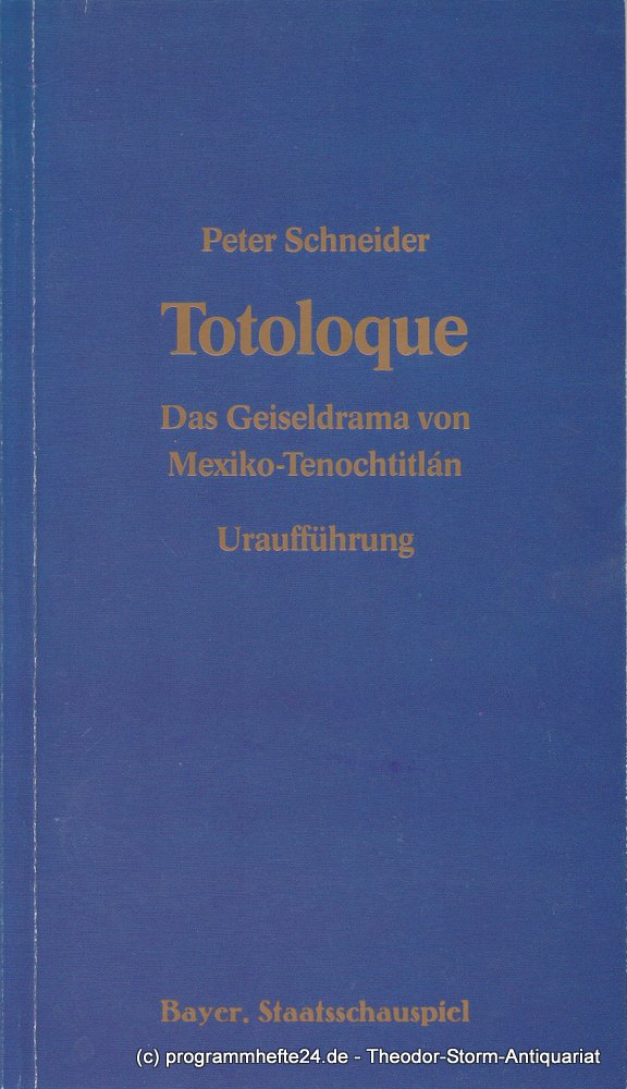 Programmheft Uraufführung TOTOLOQUE Bayerisches Staatsschauspiel 1985
