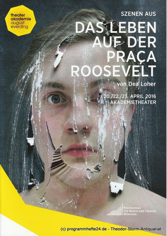 Programmheft Szenen aus Das Leben auf der Praca Roosevelt München 2016