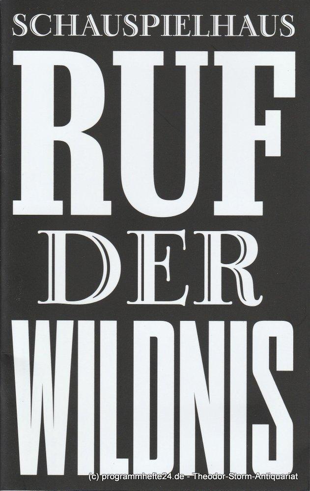 Programmheft Uraufführung Ruf der Wildnis 8. Oktober 2010 Schauspielhaus München