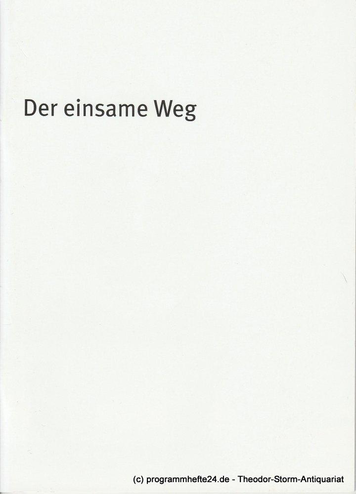 Programmheft Der einsame Weg Arthur Schnitzler Residenz Theater 2010