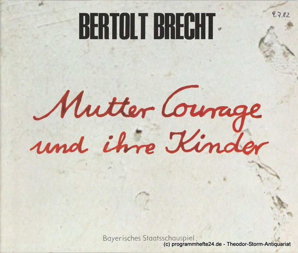 Programmheft Mutter Courage und ihre Kinder Bayerisches Staatsschauspiel 1982