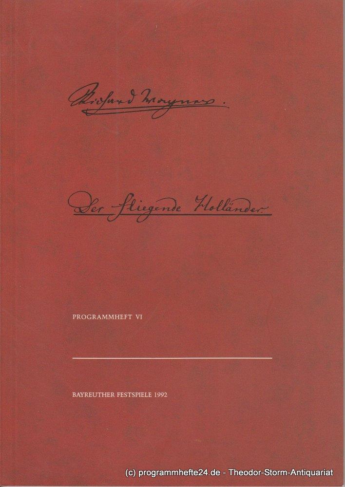 Programmheft VI Der Fliegende Holländer Bayreuther Festspiele 1992