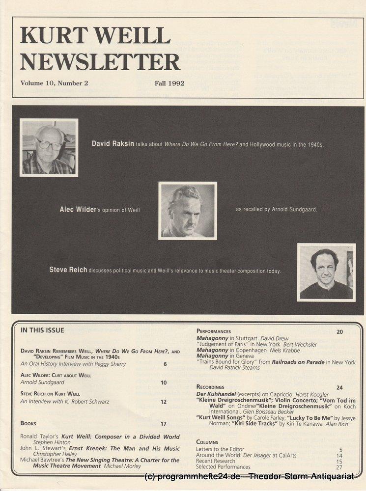 Kurt Weill Newsletter Volume 10, Number 2 Fall 1992 Kurt Weill Foundation