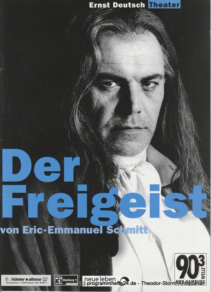 Programmheft Der Freigeist von Eric-Emmanuel Schmitt. Ernst Deutsch Theater 2000