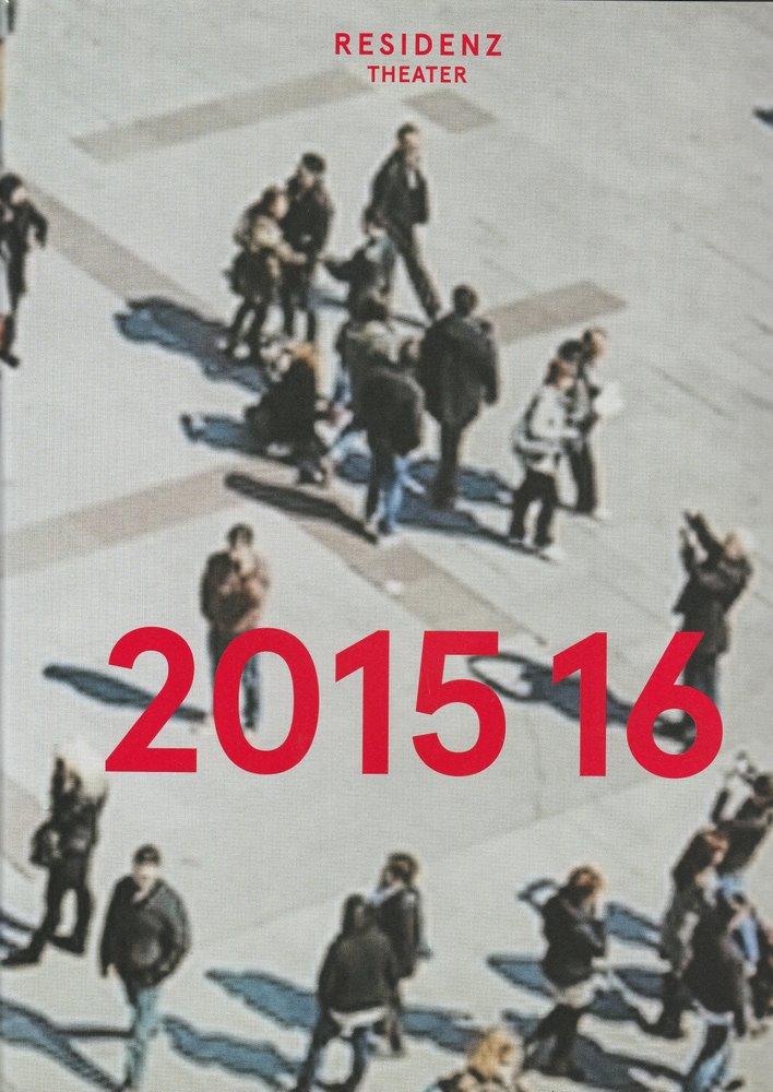 Residenztheater München 2015 16  Spielzeitheft