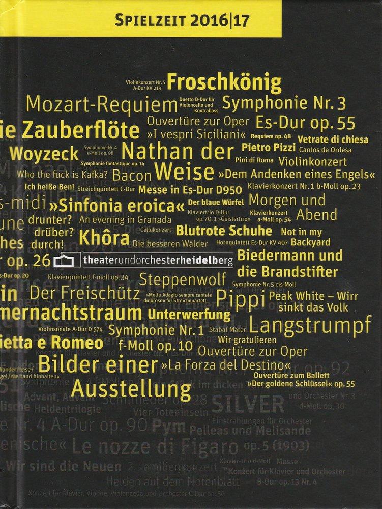 Theater Heidelberg Spielzeit 2016 / 17 Spielzeitheft