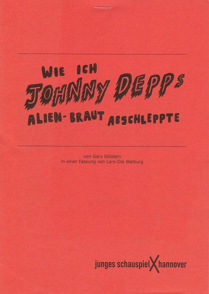 Programmheft Wie ich Johnny Depps Alien-Braut abschleppte Uraufführung 2015
