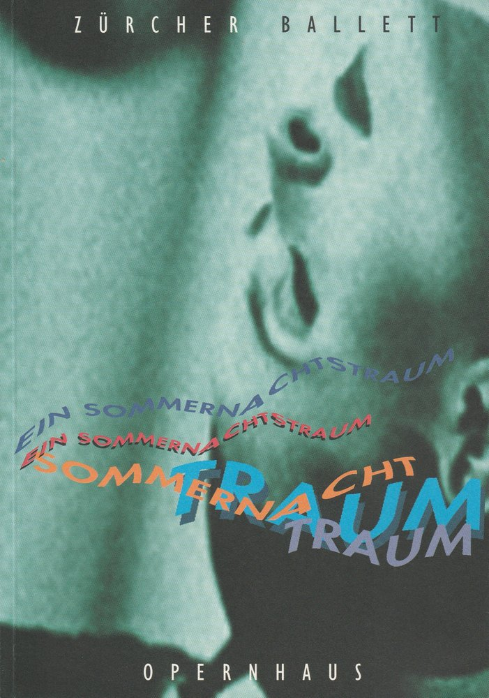 Programmheft Ein Sommernachtstraum. Ballett von Heinz Spoerli Zürich 2001