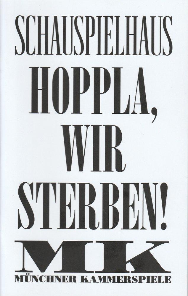 Programmheft HOPPLA, WIR STERBEN ! Von Arnon Grünberg Münchner Kammerspiele 2015