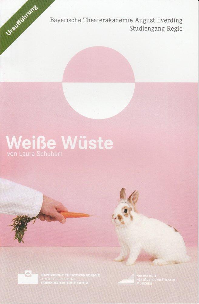Programmheft Uraufführung WEIßE WÜSTE von Laura Schubert Theaterakademie 2015