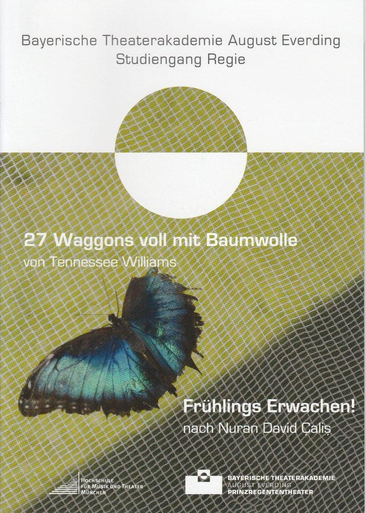 Programmheft 27 Waggons voll mit Baumwolle / Frühlings Erwachen! 2010