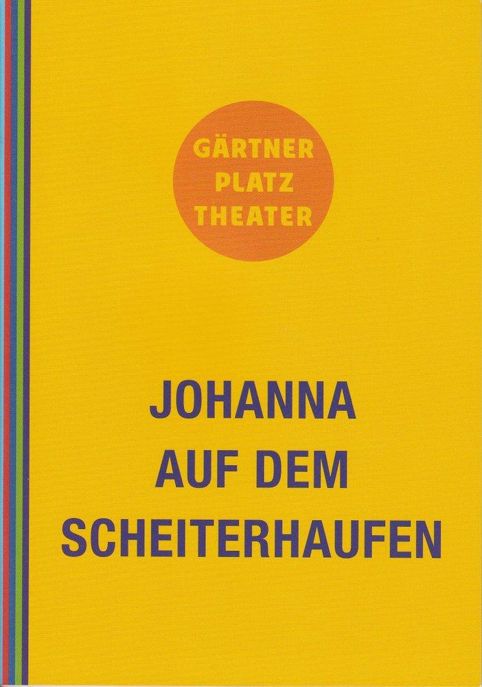 Programmheft Johanna auf dem Scheiterhaufen Staatstheater am Gärtnerplatz 2012