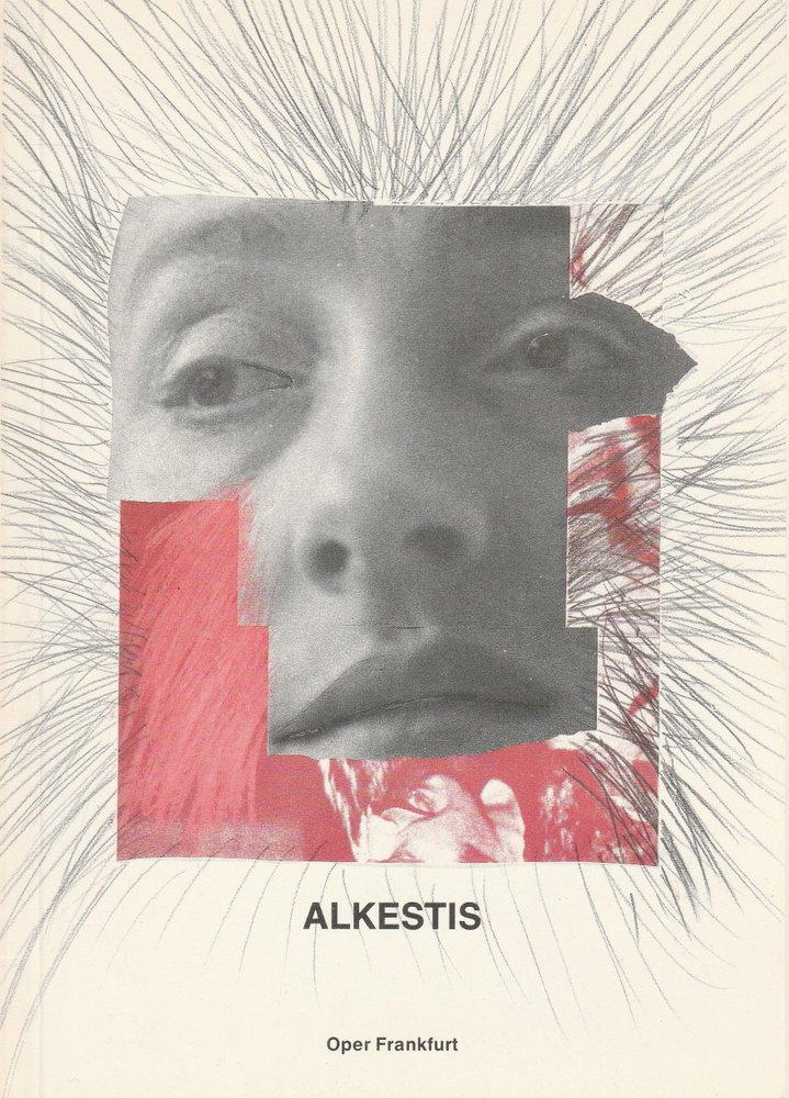 Programmheft Christoph Willibald Gluck: ALKESTIS Oper Frankfurt 1982