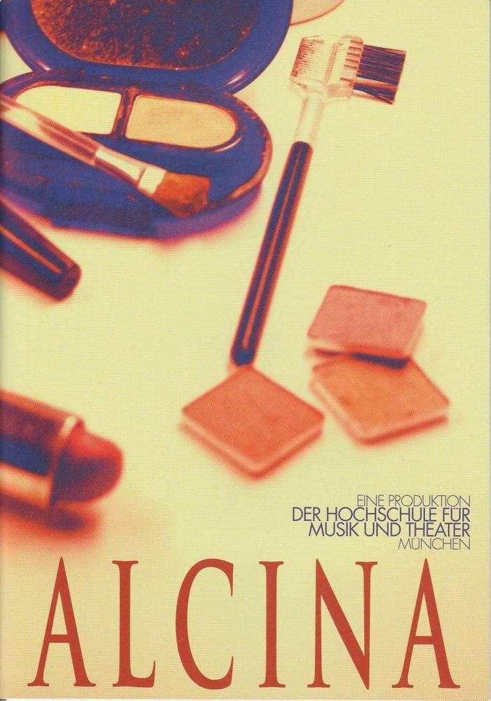 Programmheft ALCINA Hochschule für Musik und Theater München 2011