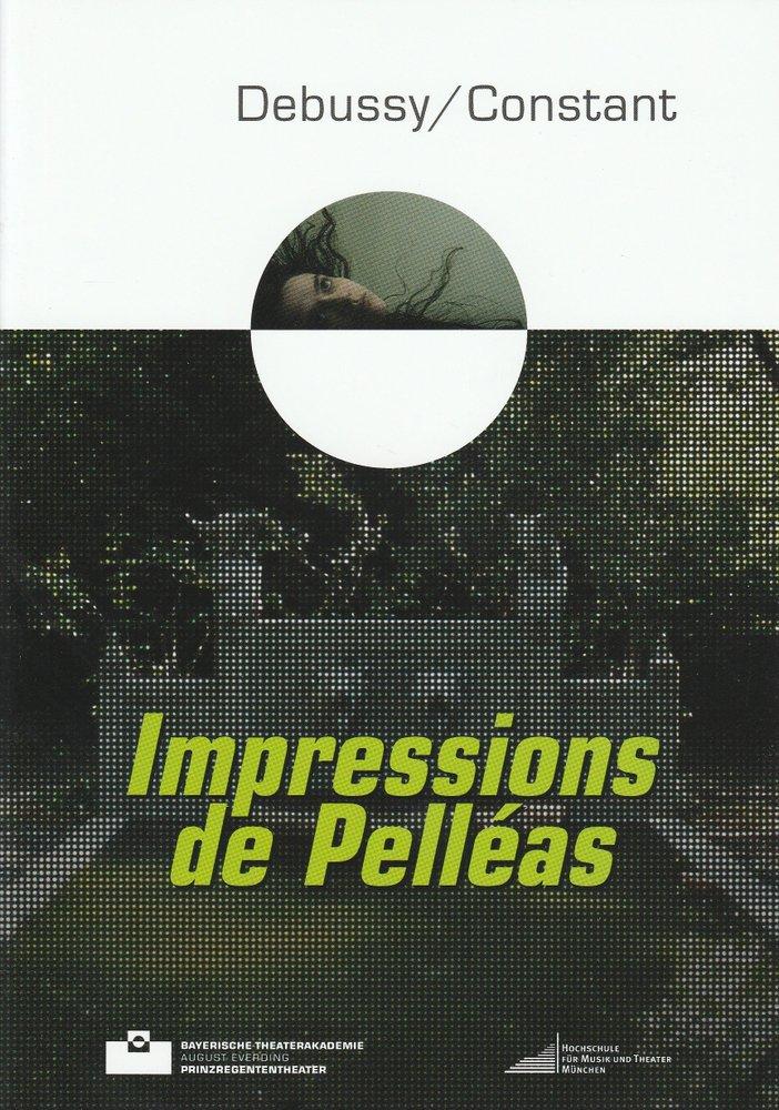 Programmheft Impressions de Pelleas Bayerische Theaterakademie 2010