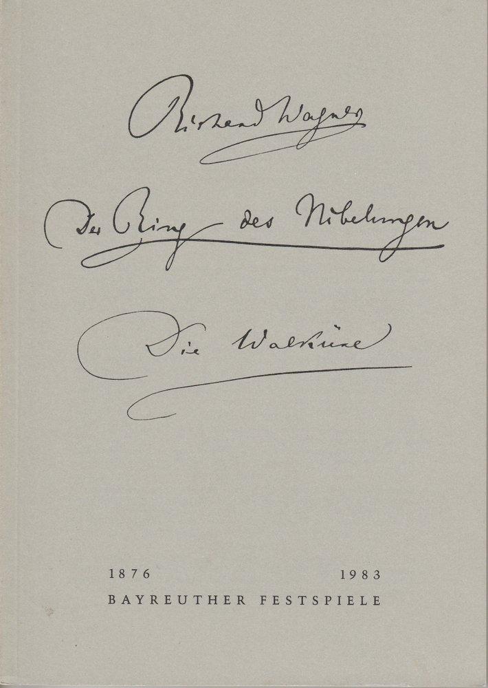 Programmheft III Die Walküre Der Ring des Nibelungen. Bayreuther Festspiele 1983