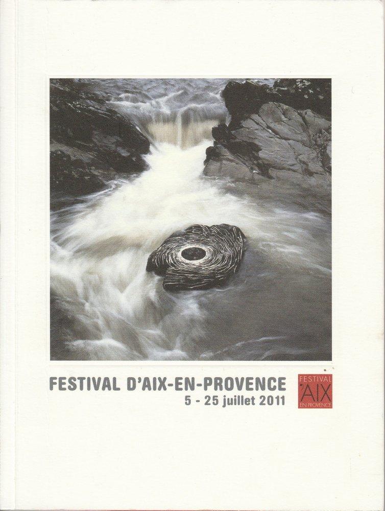 Programmheft FESTIVAL D'AIX-EN-PROVENCE 5 - 25 juillet 2011 mit CD