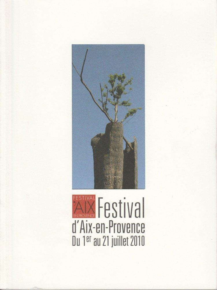 Programmheft FESTIVAL D'AIX-EN-PROVENCE 1er au 21 juillet 2010 mit CD