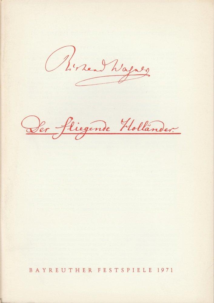 Programmheft VII Der fliegende Holländer Bayreuther Festspiele 1971