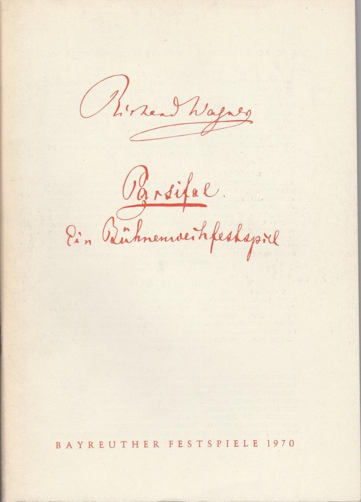Programmheft VIII Parsifal. Ein Bühnenweihfestspiel Bayreuther Festspiele 1970