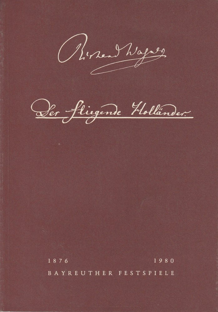 Programmheft II Der fliegende Holländer Bayreuther Festspiele 1980