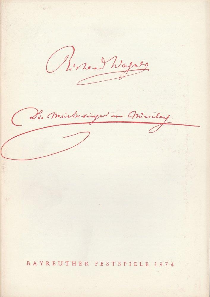 Programmheft III Die Meistersinger von Nürnberg Bayreuther Festspiele 1974