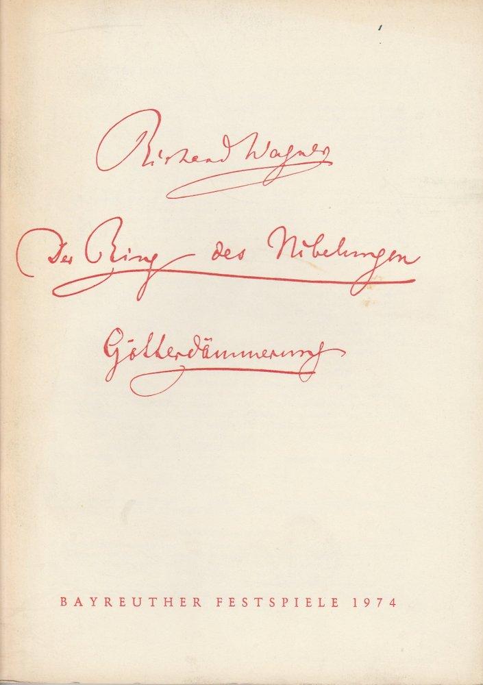 Programmheft VII Götterdämmerung Bayreuther Festspiele 1974