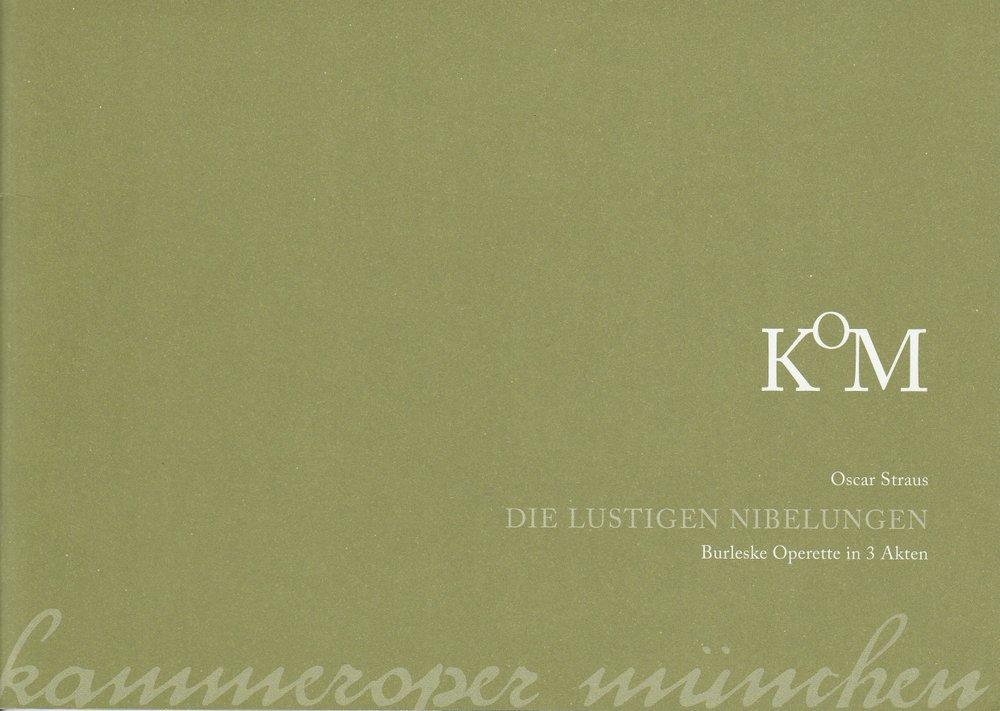 Programmheft Die Lustigen Nibelungen Kammeroper München 2010