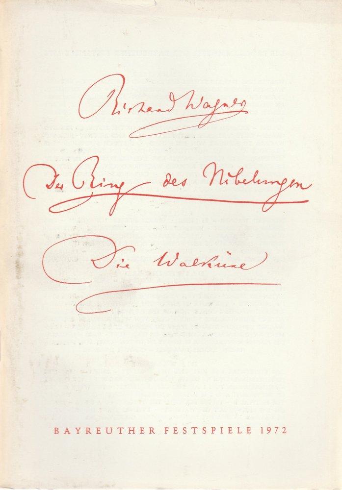 Programmheft IV Die Walküre Oper von Richard Wagner Bayreuther Festspiele 1972