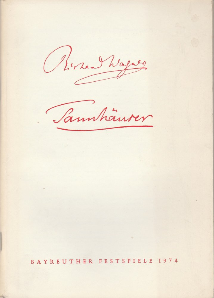 Programmheft II Richard Wagner: TANNHÄUSER Bayreuther Festspiele 1974