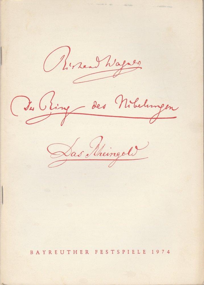 Programmheft IV Richard Wagner DAS RHEINGOLD Bayreuther Festspiele 1974