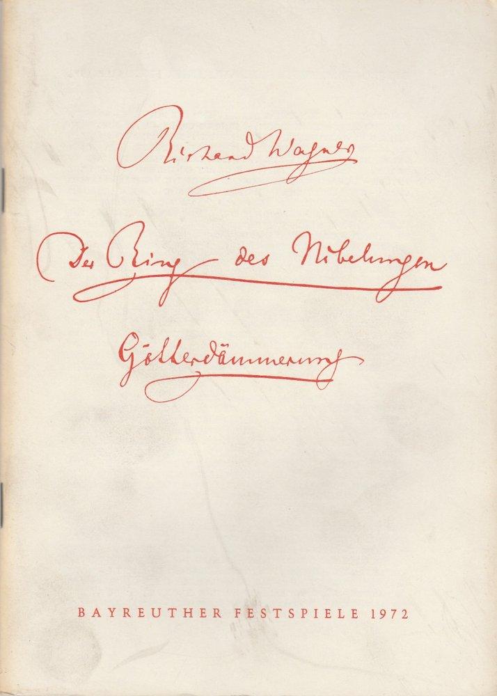 Programmheft VI Richard Wagner: GÖTTERDÄMMERUNG  Bayreuther Festspiele 1972