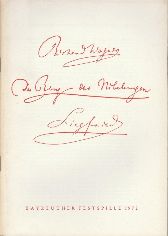 Programmheft V Richard Wagner: SIEGFRIED Bayreuther Festspiele 1972