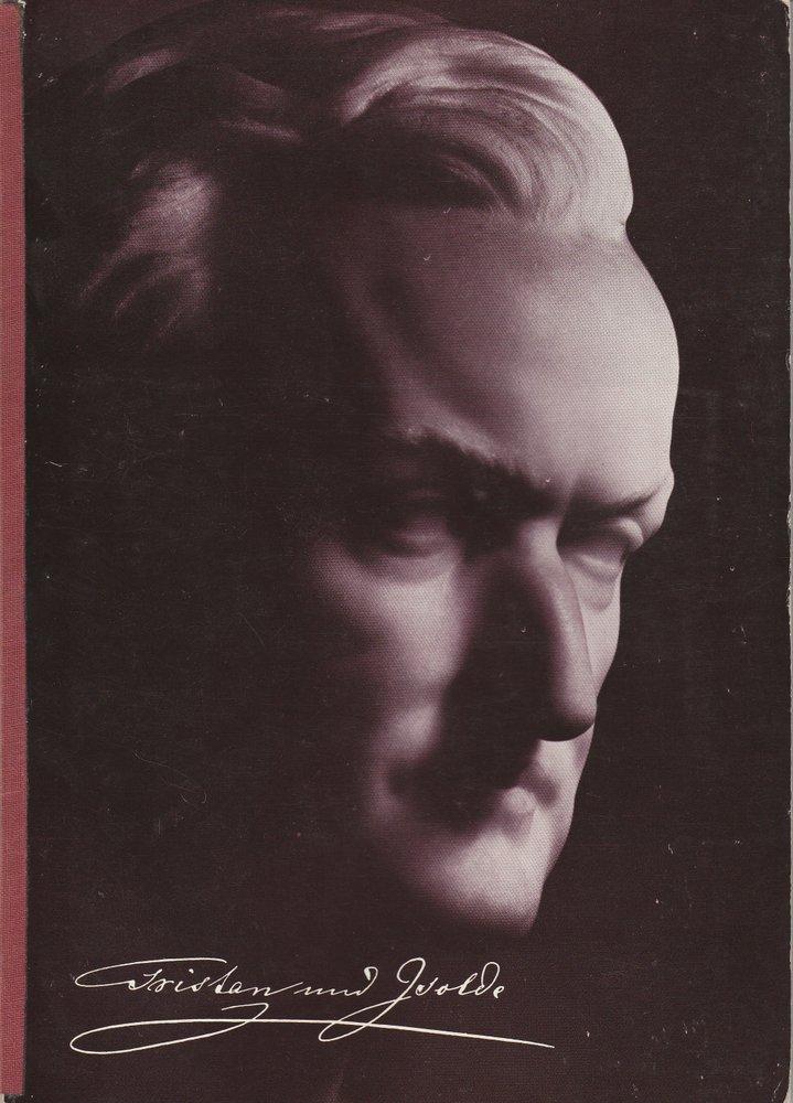 Programmheft I Richard Wagner: TRISTAN UND ISOLDE Bayreuther Festspiele 1974