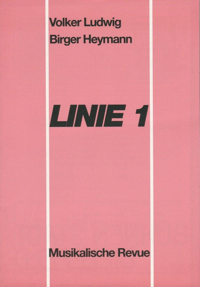 Programmheft LINIE 1. Musikalische Revue Theater Am Alten Markt Bielefeld 1992