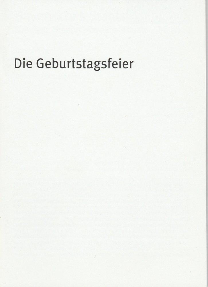 Programmheft Die Geburtstagsfeier Bayerisches Staatsschauspiel 2010