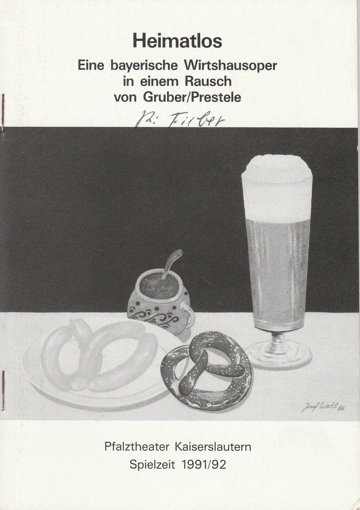 Programmheft HEIMATLOS. Eine bayerische Wirtshausoper Kaiserslautern 1992
