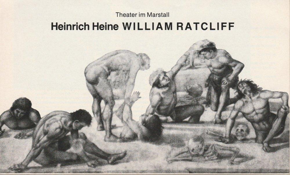 Programmheft Heinrich Heine: WILLIAM RATCLIFF Theater im Marstall München 1982