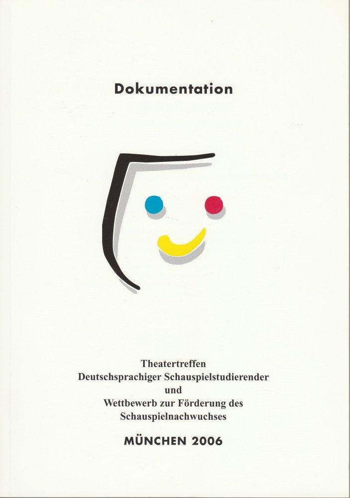 Theatertreffen Deutschsprachiger Schauspielstudierender München 2006
