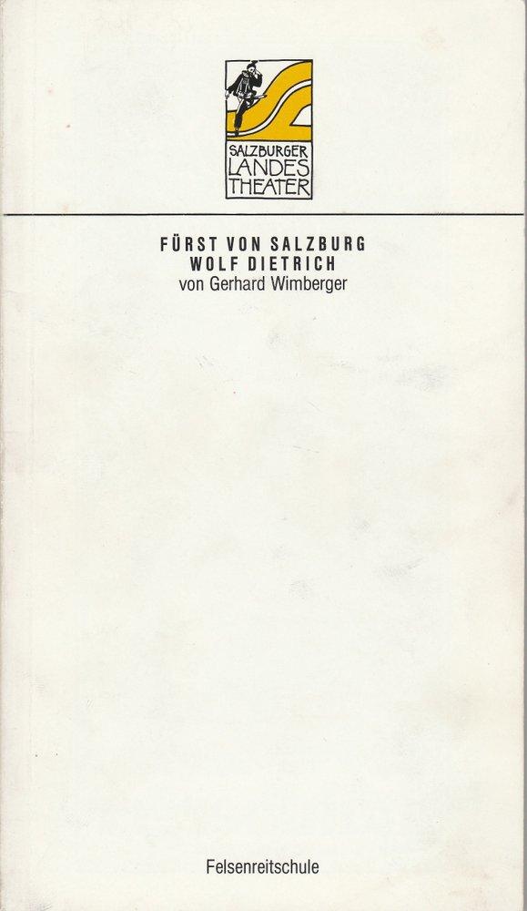 Programmheft Uraufführung Fürst von Salzburg Wolf Dietrich 1987