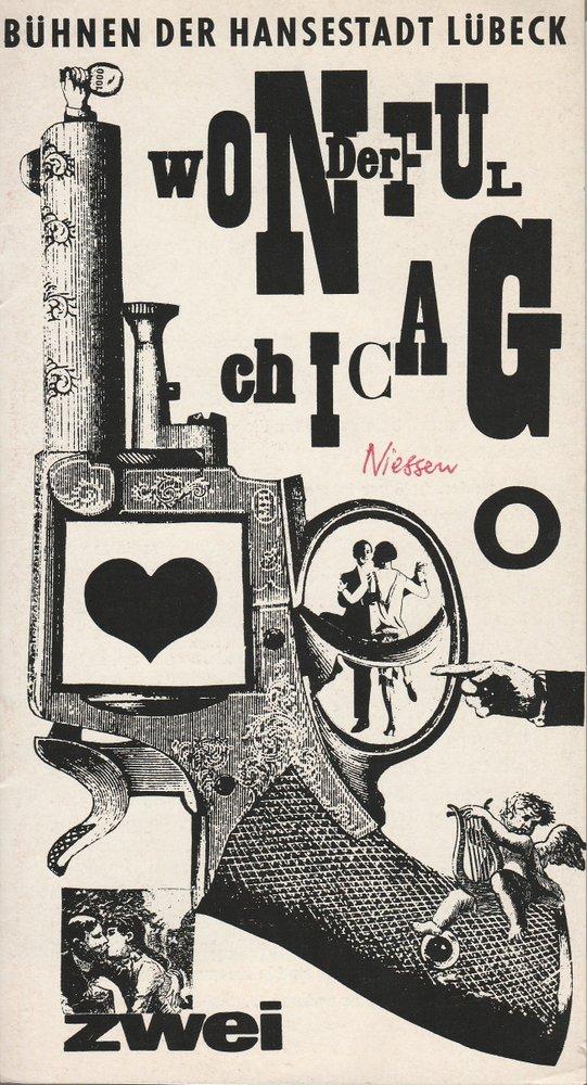 Programmheft WONDERFUL CHICAGO. Kriminalmusical Lübeck 1965