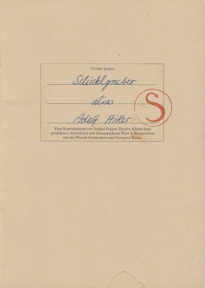 Programmheft Neville Tranter: Schicklgruber alias Adolf Hitler Wien 2003
