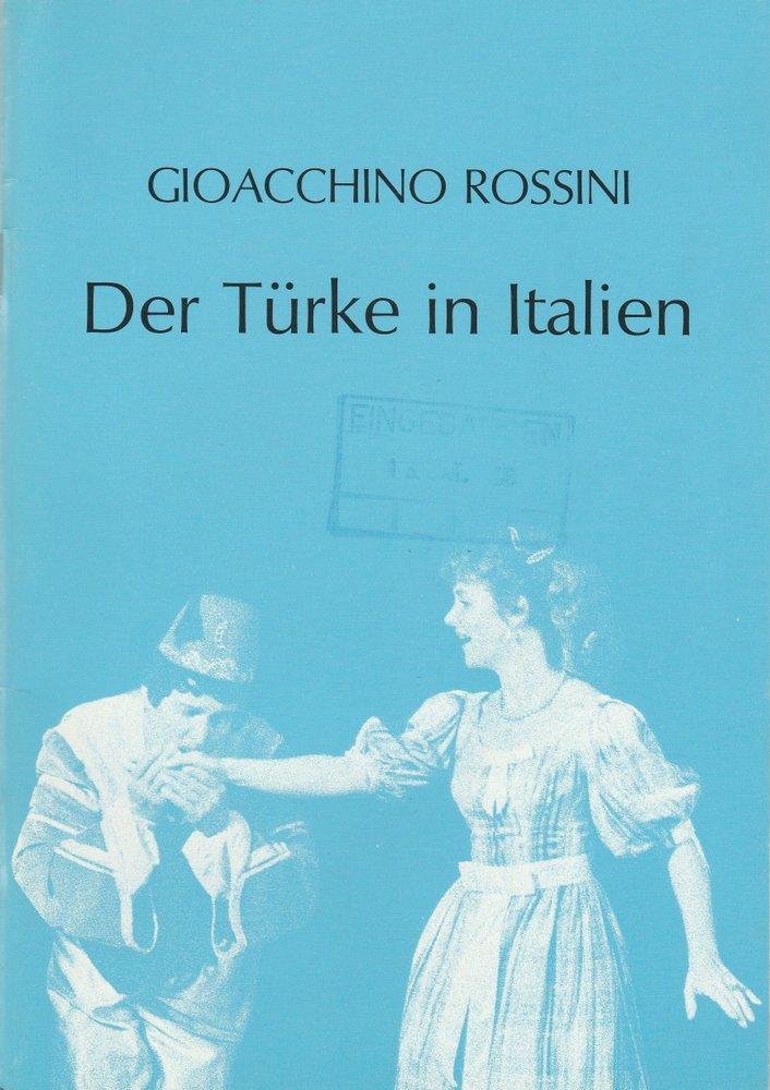 Programmheft Rossini: Der Türke in Italien Schweizer Gastspiel-Oper 1986