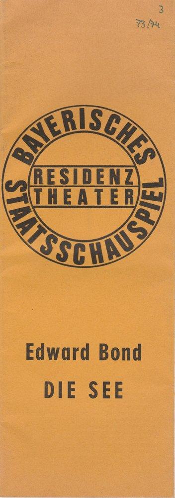 Programmheft Edward Bond: DIE SEE. Bayerisches Staatsschauspiel 1973